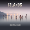Islands – Essential Einaudi - Ludovico Einaudi