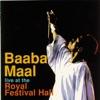 Live at the Royal Festival Hall - EP, Baaba Maal