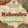 Bollywood Classics Mahendra The Original Soundtrack EP