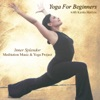 Yoga for Beginners Poses for Strength Flexibility and Relaxation With Kanta Barrios