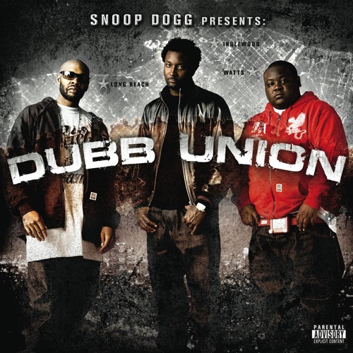 DOWNLOAD MP3: Snoop Dogg Presents Dubb Union - Dippin Thru!!