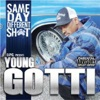 Same Day Different Sh*t, Kurupt Young Gotti