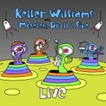 Keller Williams - Still Wishing to Course