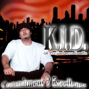 K.I.D. of Darkroom Familia - The Homies
