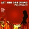 Let the Sun Shine, Milk & Sugar & Gary Nesta Pine
