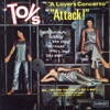 The Toys - A Lovers Concerto