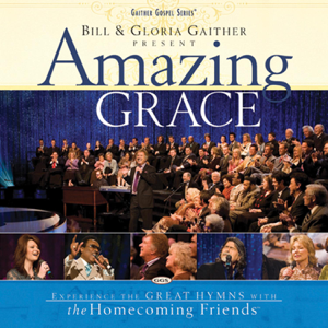 Bill & Gloria Gaither - Amazing Grace