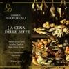 Giordano: la Cena Delle Beffe, RAI Orchestra, RAI Chorus, Nino Bonavolontà, Giangiacomo Guelfi, Amedeo Zambon & Anna Maria Rosati