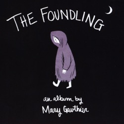 View album Mary Gauthier - The Foundling