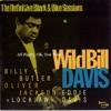 When Your Lover has Gone  - Wild Bill Davis