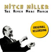The River Kwai March - Mitch Miller - Mitch Miller