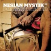 Polysaturated, Nesian Mystik