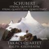 Schubert: String Quintet, D. 956 & String Quartet, D. 703 - Takács Quartet & Ralph Kirshbaum