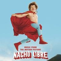 Nacho Libre - Official Soundtrack