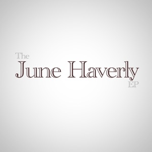 The June Haverly - Single Mp3 Download