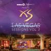 Ultra / Wynn Presents Xs Las Vegas Sessions, Vol. 2