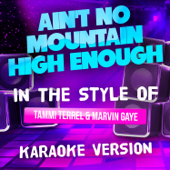 Ain't No Mountain High Enough In The Style Of Tammi Terrel And Marvin Gaye [Karaoke Version]  Ameritz Tracks Planet - Ameritz Tracks Planet