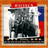 Racines - Chere Bebe (feat. Steve Riley, KEVIN WIMMER, MITCH REED, Chris Stafford & GLEN FIELDS)