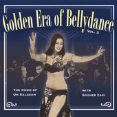 Golden Era of Bellydance, Vol. 3 - The Music of Om Kalsoum
