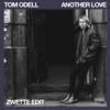 Tom Odell - Another Love (Zwette Edit) artwork