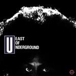 East of Underground - I Love You for All Seasons