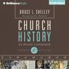 Bruce L. Shelley - Church History in Plain Language: Fourth Edition (Unabridged)  artwork