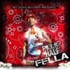 Fella - Im Talkin Bout
