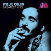 Greatest Hits - Willie Colón