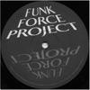 Funk Force Project - Funk In NJ
