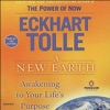 A New Earth: Awakening To Your Life's Purpose (Unabridged) AudioBook Download