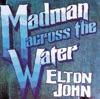 Madman Across the Water, Elton John