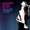 Edward Maya - Stero Love