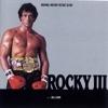 Rocky III: (Original Motion Picture Score)