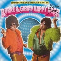 Børre & Gibb's Happy Hour
