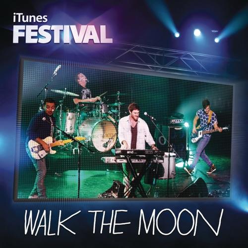 WALK THE MOON - iTunes Festival: London 2012 - EP