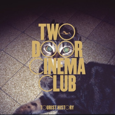Tourist History (Special Edition) - Two Door Cinema Club