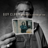 Guy Clark - My Favorite Picture of You