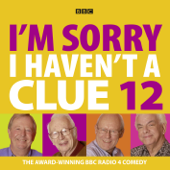 I'm Sorry I Haven't A Clue: Compilation 4 (Volume 12)