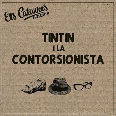 Tintin i la Contorsionista - Single - Els Catarres