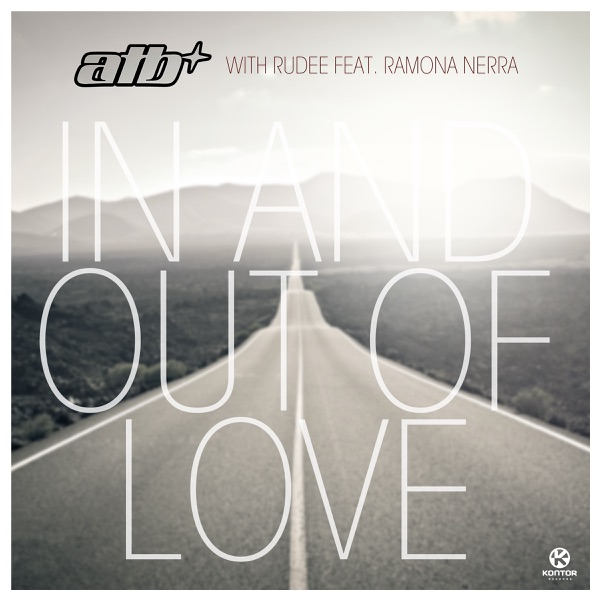 In and Out of Love (with Rudee) [feat. Ramona Nerra] - Single