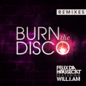 Burn the Disco (Remixes) [feat. will.i.am] - Single