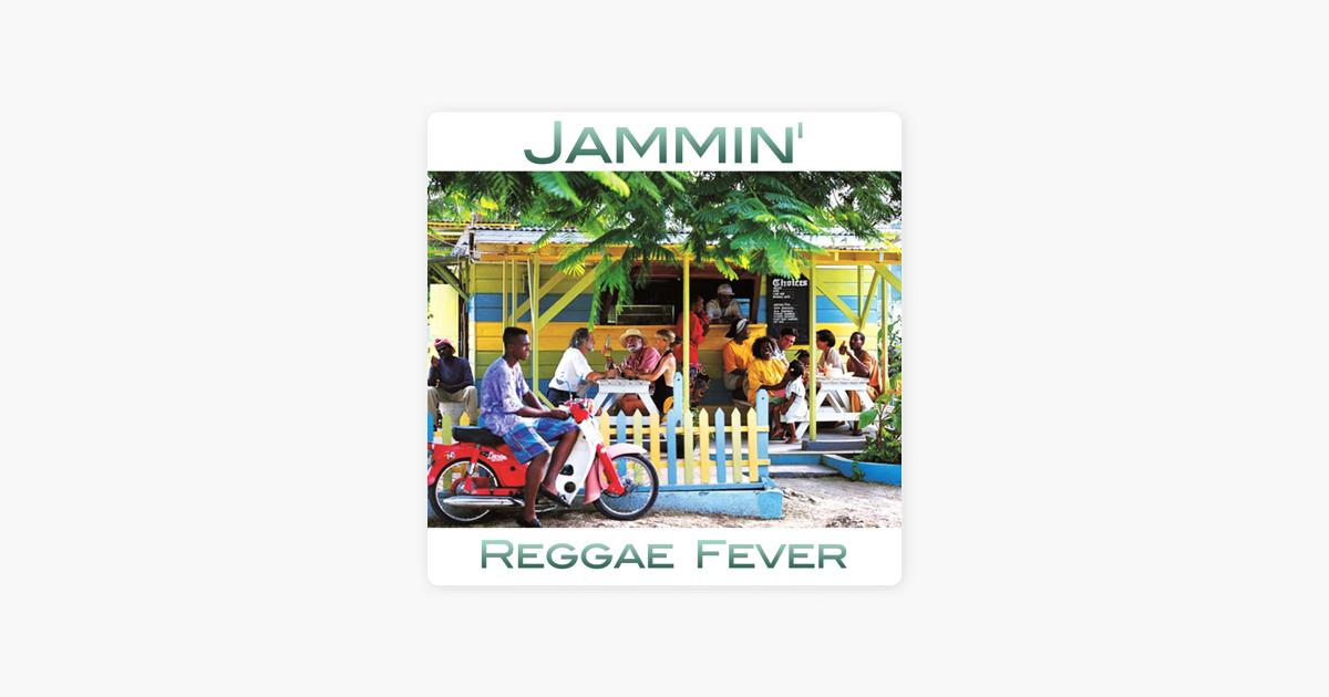 Jammin' - Single by Reggae Fever