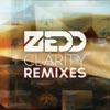 Clarity (Remixes) - EP, Zedd