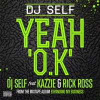 Yeah O.K (feat. Kazzie & Rick Ross) - Single Mp3 Download