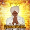 Shukar Dateya Single