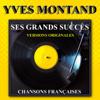 Ses grands succès (Chansons françaises) - Yves Montand