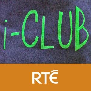 RTÉ - i-Club