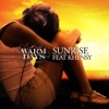 Sunrise (feat. Khensy) - Single, Warm Days