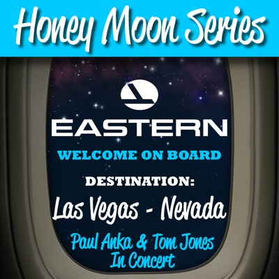 Honey Moon Series: Destination: Las Vegas - Nevada (Live) - Paul Anka