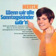 Wenn wir alle Sonntagskinder wär'n (Remastered) - Heintje Simons - Heintje Simons